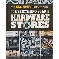 The Illustrated Guide to Everything Sold In Hardware Stores