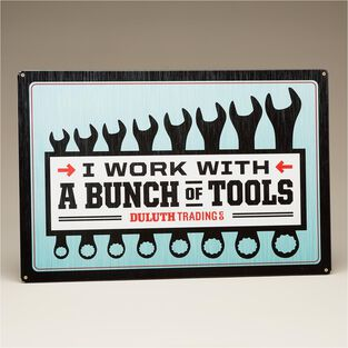 """Duluth Trading Work with Tools 24""""x16"""" Sign"""