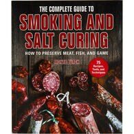 The Complete Guide to Smoking and Salt Curing