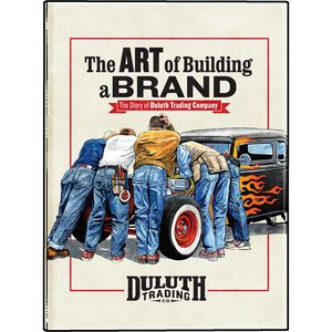 The Art of Building a Brand - The Story of Duluth Trading Co