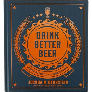 Drink Better Beer Book