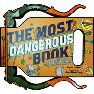 The Most Dangerous Book