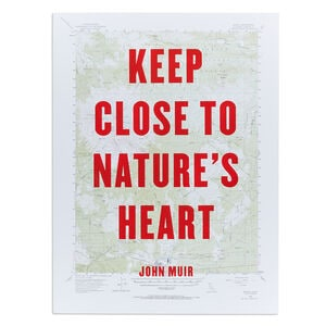 Best Made Keep Close to Nature's Heart Poster
