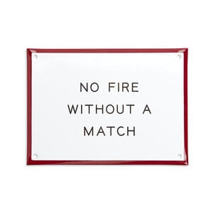 Best Made No Fire Without a Match Enamel Sign
