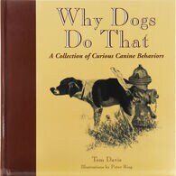 Why Dogs Do That Book